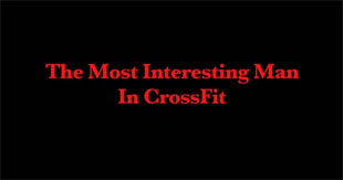 Video: The Most Interesting Man in CrossFit Trilogy – CrossFit Fifty